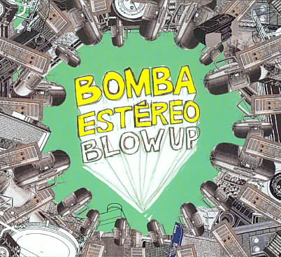 BLOW UP BY BOMBA ESTEREO (CD)