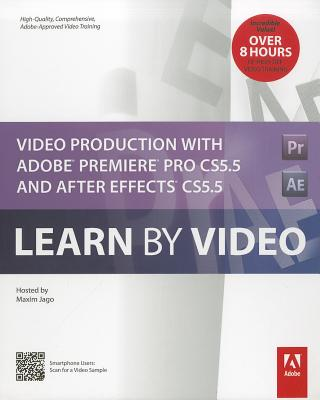 Adobe Press Video Production with Adobe Premiere Pro CS5.5 and After Effects CS5.5 [With Booklet] by Jago, Maxim [DVD-Audio] at Sears.com